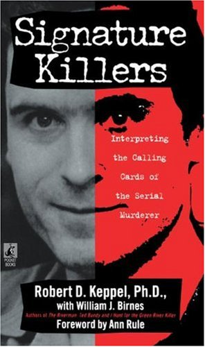 Signature Killers Robert D. Keppel