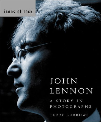 John Lennon: Story in Photographs  by  Terry Burrows