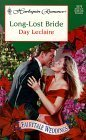 Long Lost Bride (Harlequin Romance No. 3579)  by  Day Leclaire