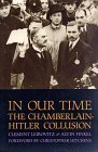 In Our Time: The Chamberlain-Hitler Collusion  by  Clement Leibovitz