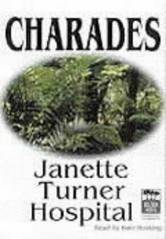 Charades, Set Janette Turner Hospital