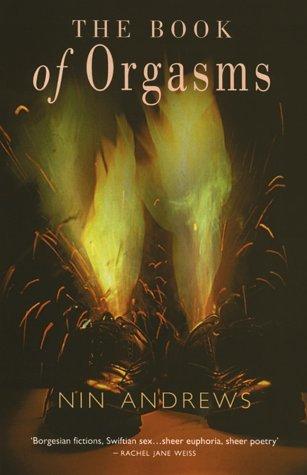 Book Of Orgasms Nin Andrews