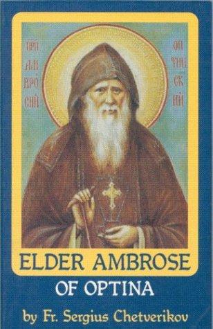 Elder Ambrose of Optina Sergius Chetririkov