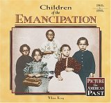 Children of the Emancipation  by  Wilma King