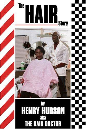 The Hair Story Henry Hudson