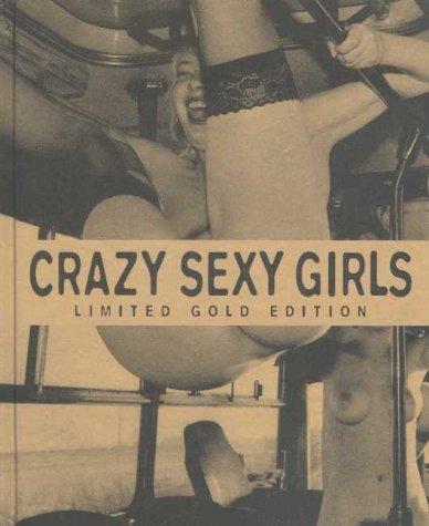 Crazy Sexy Girls Ltd Gold Edn Ralf Vulis
