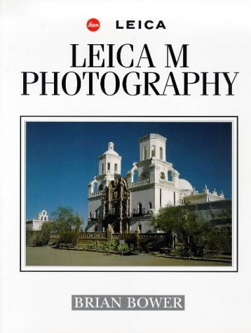 Leica M Photography Brian Bower
