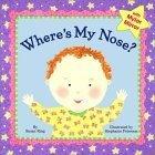Wheres My Nose? Susan Ring