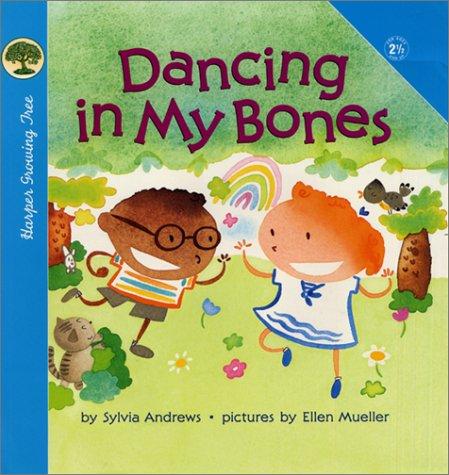 Dancing in My Bones Sylvia L. Andrews