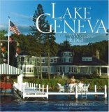Lake Geneva: Life at the Waters Edge  by  Michael Keefe