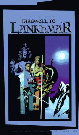 Farewell to Lankhmar (Fafhrd and the Gray Mouser, #7) Fritz Leiber