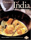 Flavors of India: Authentic Indian Recipes  by  Meena Pathak