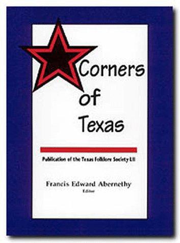 Corners of Texas Francis Edward Abernethy