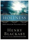 Holiness: Gods Plan for Fullness of Life  by  Henry T. Blackaby