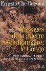 Passages de la guerre révolutionnaire : le Congo Che Guevara
