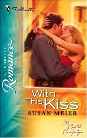 With This Kiss  by  Susan Meier