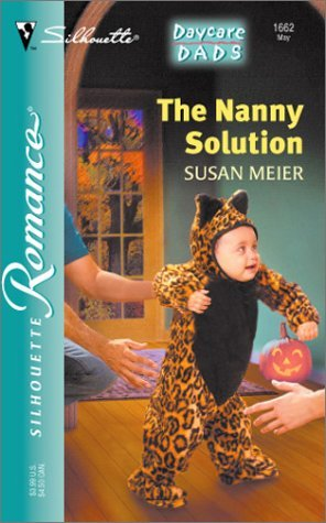 The Nanny Solution Daycare Dads  by  Susan Meier