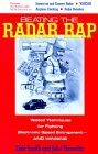 Beating the Radar Rap: Tested Techniques for Fighting Electronic Speed Entrapment, and Winning  by  Dale Smith