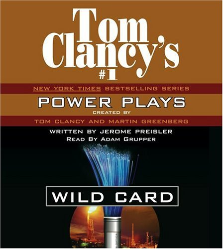 Wild Card (Tom Clancys Power Plays, #8)  by  Jerome Preisler