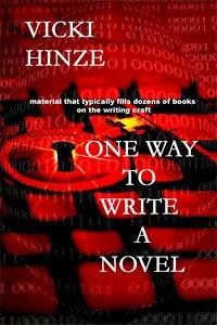 One Way to Write a Novel  by  Vicki Hinze