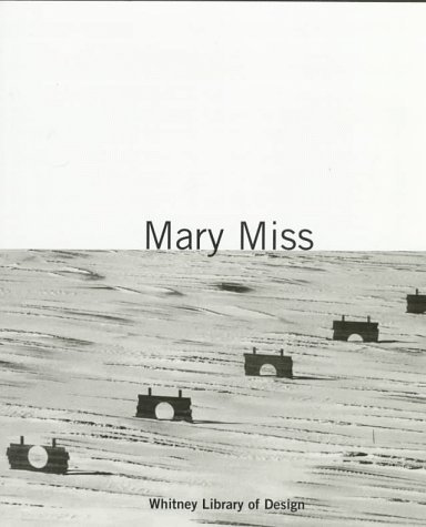 Mary Miss: Making Place  by  Mary Miss