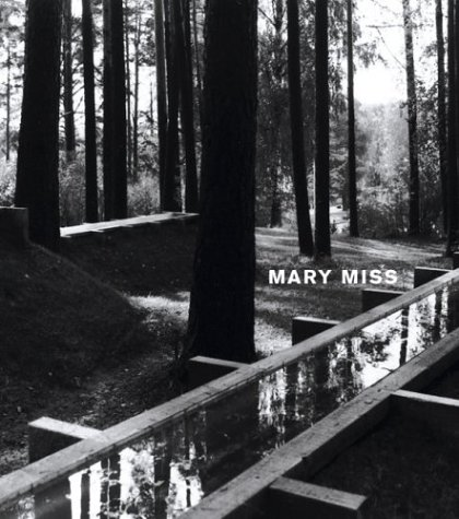 Mary Miss  by  Mary Miss