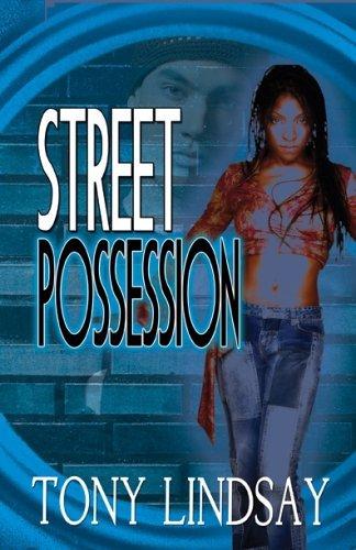 Street Possession  by  Tony Lindsay
