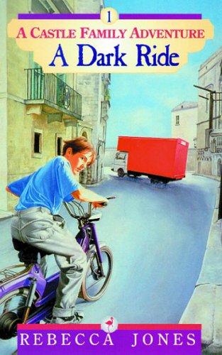 The Dark Ride (A Castle Family Adventure, #1) Rebecca Jones