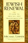 Jewish Renewal: Path to Healing and Transformation, A  by  Michael Lerner
