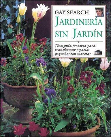 Jardineria Sin Jardin  by  Gay Search