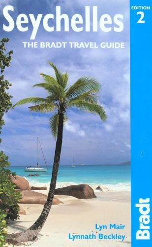 Seychelles: The Bradt Travel Guide Lyn Mair