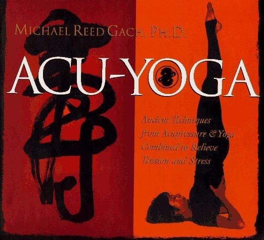 Acu-Yoga Michael Reed Gach