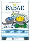 Babar En Amérique  by  Laurent de Brunhoff
