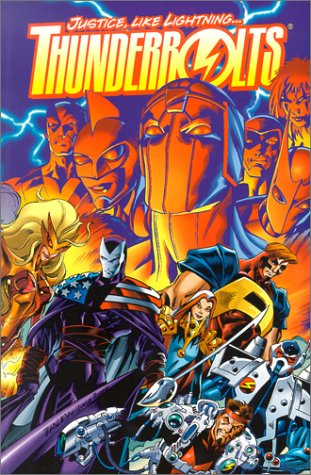 Thunderbolts: Justice, Like Lightning...  by  Kurt Busiek