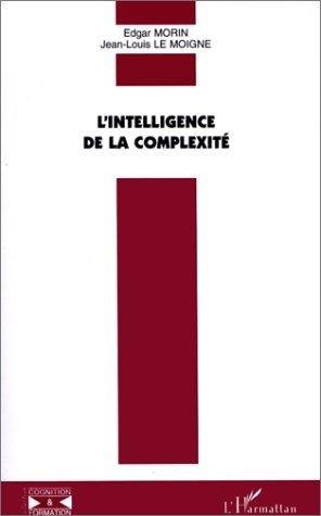 Lintelligence De La Complexite (Collection Cognition Et Formation) Edgar Morin