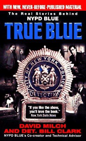 True Blue David Milch