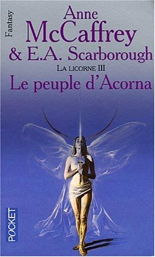Le Peuple dAcorna (La Licorne, #3) Anne McCaffrey