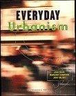 Everyday Urbanism  by  John Kaliski
