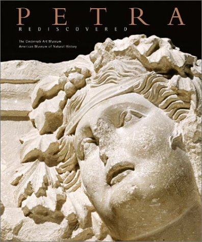 Petra Rediscovered: Lost City of the Nabataeans  by  Glenn E. Markoe