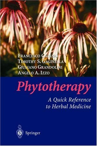 Phytotherapy: A Quick Reference to Herbal Medicine Elliott H. Lieb