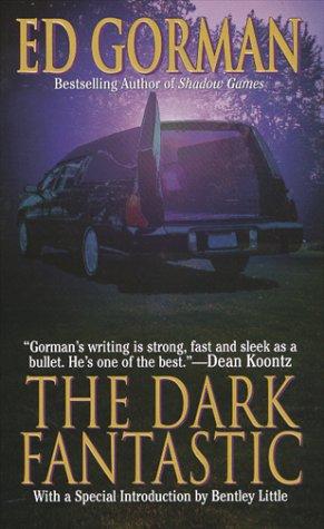 The Dark Fantastic Ed Gorman