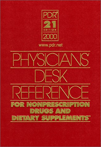 PDR Physicians Desk Reference for Nonprescription Drugs and Dietary Supplements, 2000 Medical Economics Company