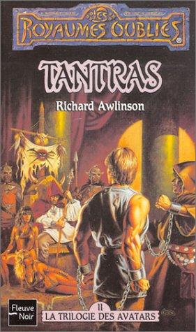 Tantras, La Trilogie Des Avatars, Tome 2:  Les Royaumes Oubliés Richard Awlinson
