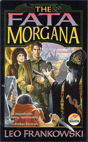 The Fata Morgana Leo Frankowski