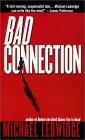Bad Connection Michael Ledwidge