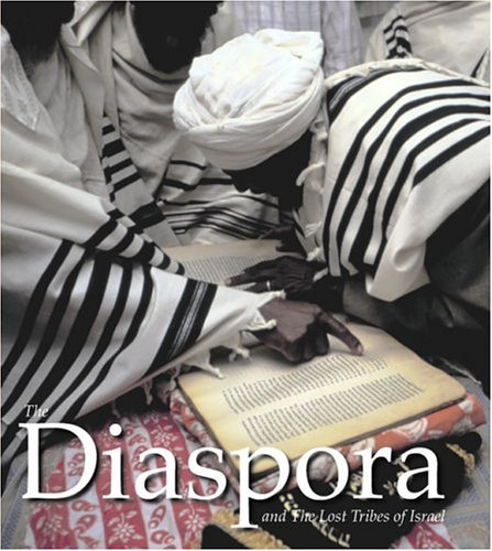 The Diaspora and the Lost Tribes of Israel  by  Amotz Asa-El