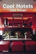 Cool Hotels: Cool Prices  by  Patricia Masso