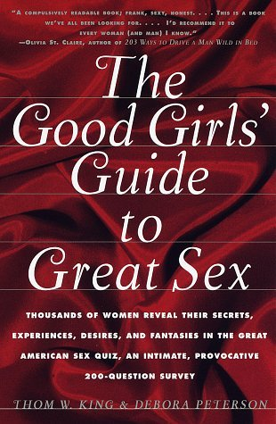 The Good Girls Guide to Great Sex  by  Thom W. King