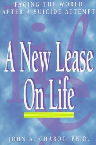 A New Lease on Life  by  John A. Chabot