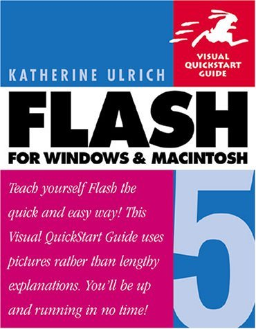Flash 5 for Windows and Macintosh: Visual QuickStart Guide  by  Katherine Ulrich